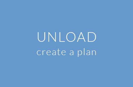 Unload - Create a Plan with Laura Bonarrigo